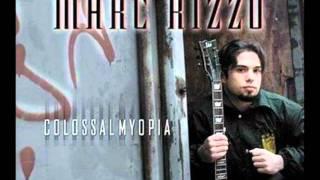 Marc Rizzo Colossal Myopia - Milagro