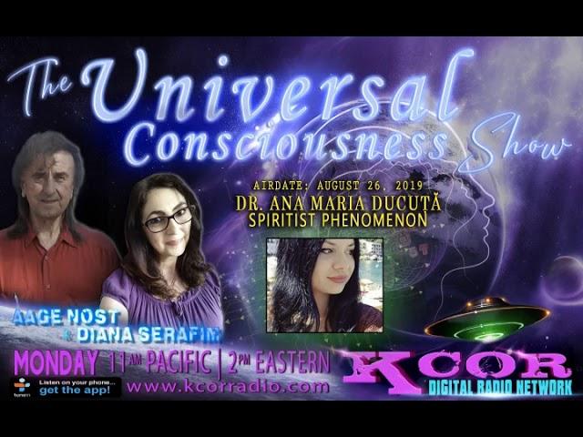 Universal Consciousness Show - Dr. Ann Maria Ducuta