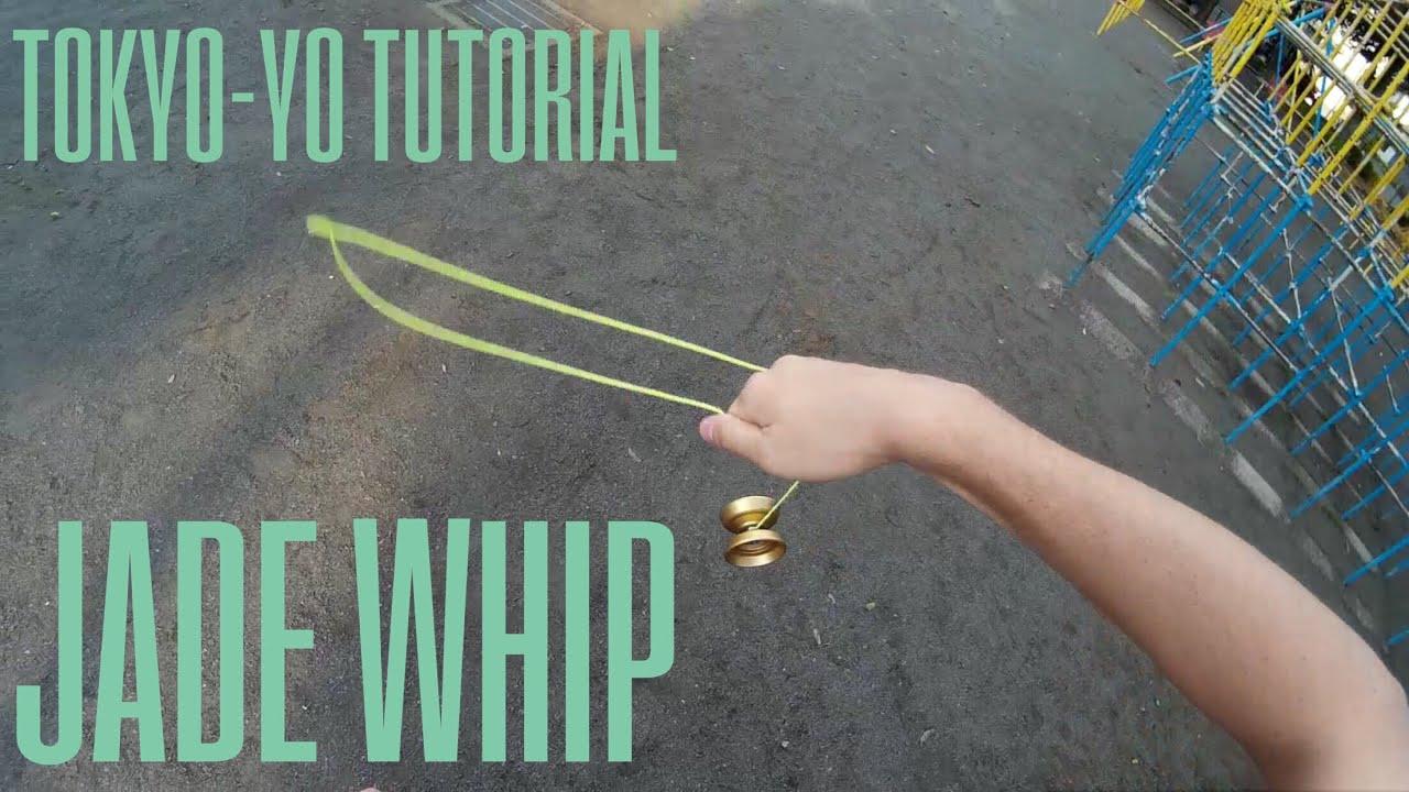 TokYo Yo Tutorial Jade Whip