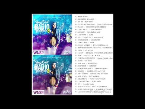 WNSR NEW SHIT RADIO MIXTAPE JAM # 8 PART 1