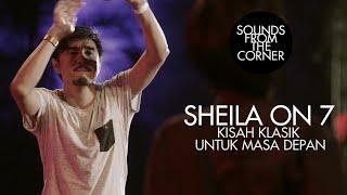 Sheila On 7 Kisah Klasik Untuk Masa Depan Sounds From The Corner Live 17