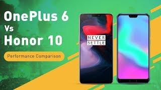 OnePlus 6 vs Honor 10 Performance Comparison   Digit.in
