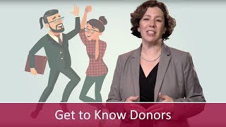 Get to Know Donors BEFORE Asking for Gifts