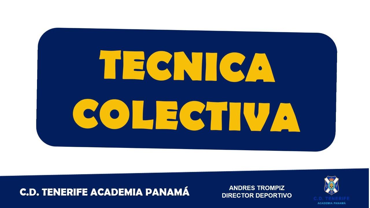 MODULO 7 DE TÉCNICA C.D.  TENERIFE ACADEMIA PANAMÁ