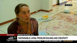 Green School in SA will focus on sustainable living, problem solving and creativity