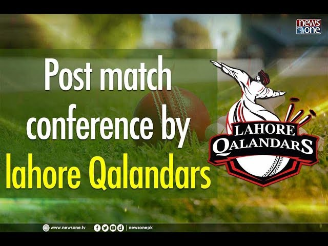 Post match conference by lahore Qalandars