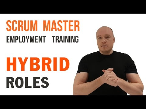 Scrum Master Hybrid Roles Explained - Agile Methodology Training