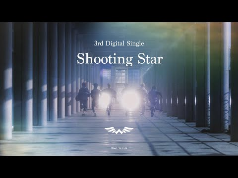 Youtube: Shooting Star / WATWING