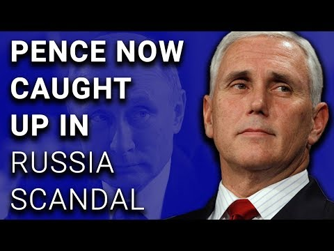 BREAKING: Mike Pence Now Implicated in Russia Scandal Lies