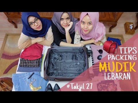 TAKJIL #27 : Tips Packing Mudik Lebaran