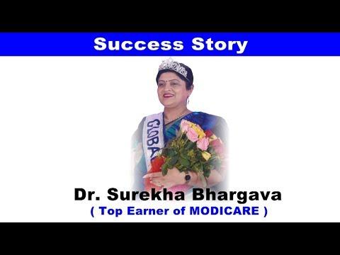 Success Story of Dr.Surekha Bhargava - Top Earner of MODICARE