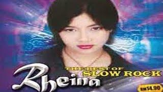 RHEINA - Very Best Of Slow Rock | Lagu Slow Rock