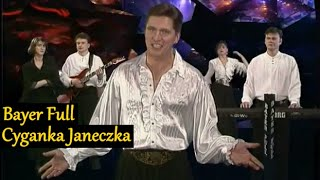 Bayer Full - Cyganka Janeczka (Official Video 1995)