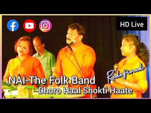 "Dhoro Hal Shokto Hate by ""Nao"" live"