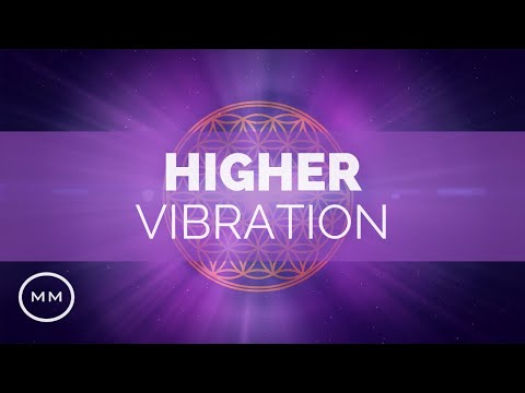 Higher Vibration  Raise Your Frequency  963 Hz, 528 Hz, 432 Hz  Binaural Beats v3