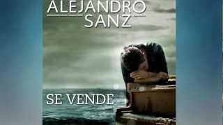 Alejandro Sanz Se Vende [Letra Official] [HD]