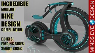 INCREDIBLE MODERN BIKE DESIGN COMPILATION - CRAZY & COOL BIKES 🚲