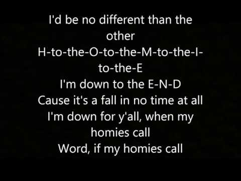 2Pac - If My Homie Calls Lyrics HQ