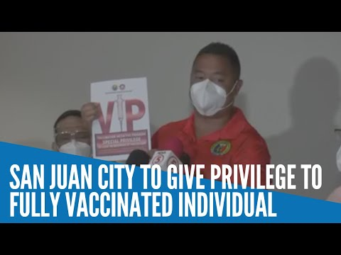 San Juan City to give privileges to those fully vaccinated vs COVID-19