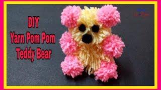 DIY Craft - Yarn Pom Pom Teddy Bear - Best Valentines Day Gift Idea - Yarn Craft
