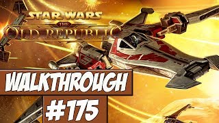 Star Wars: The Old Republic Walkthrough Ep.175 w/Angel - Galactic Starfighter!