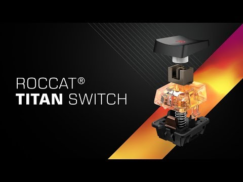 ROCCAT Titan Switch | tactile and fast mechanical key switch