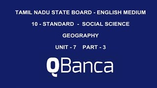 qbanca   tamilnadu state board   10th std   social science geography  englishmedium unit 7   part 3