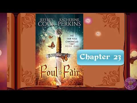 Foul is Fair: Chp 23: A Clash of Swords (Audio Book)