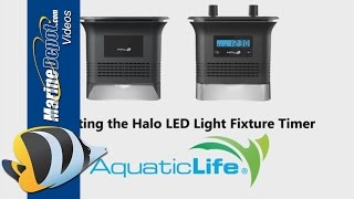 AquaticLife Deluxe Halo Marine LED Light - Fixture Programming