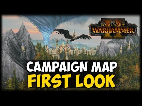 CAMPAIGN MAP FIRST LOOK! Total War: Warhammer 2 - Campaign Analysis