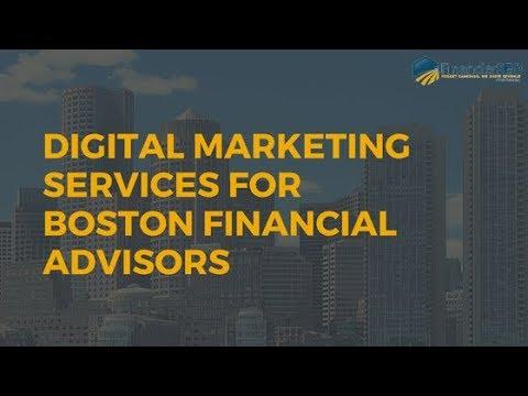 Digital Marketing for Boston Financial Advisors - Call Us (713) 857-8403