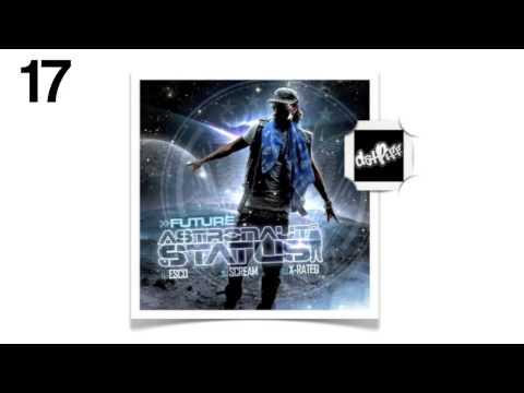 Future - Rider Feat Tasha Catour [17] - Astronaut Status