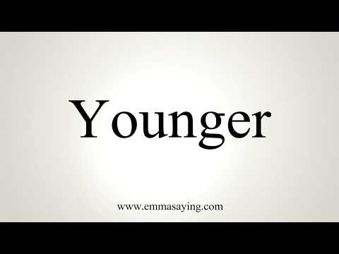 How To Pronounce Younger