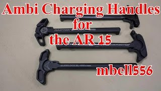 Ambidextrous Charging Handle Comparison: AXTS Raptor, BCM Gunfighter, LWRC and Slidlock