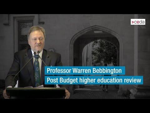 Prof. Warren Bebbington - Post budget higher education review