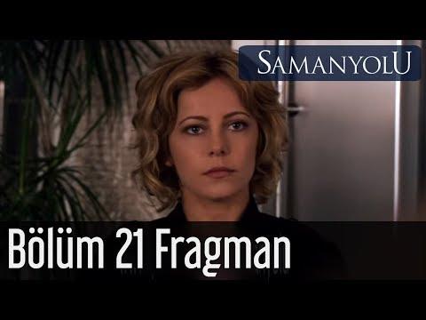 Samanyolu 21.Bölüm Fragmanı