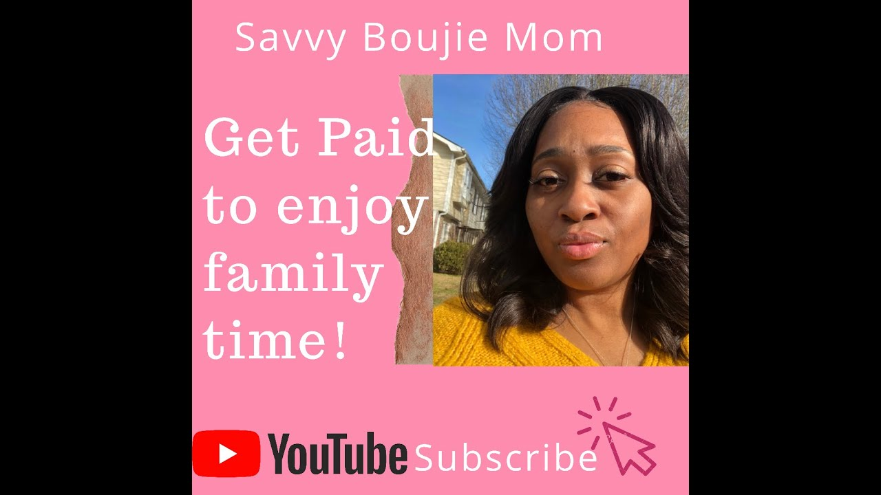 3 Ways to Get Paid and Enjoy Family Time