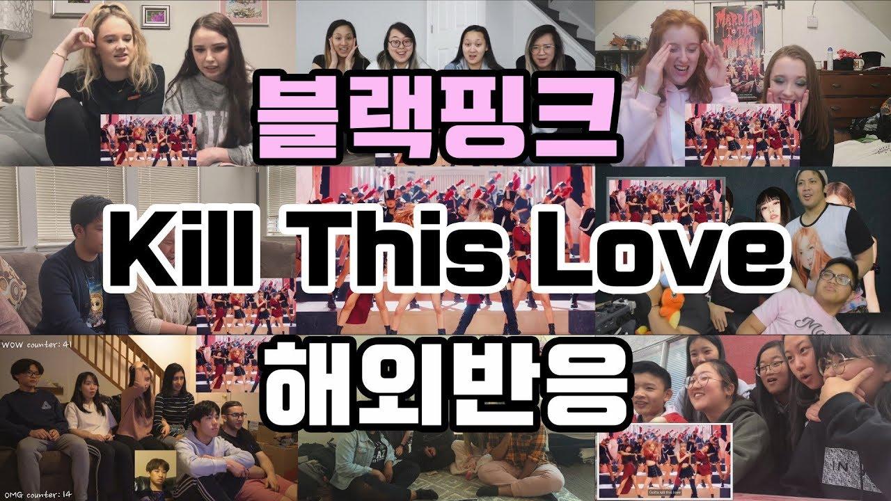 """블랙핑크(BLACKPINK) - """"Kill This Love""""  해외반응 Reaction"""