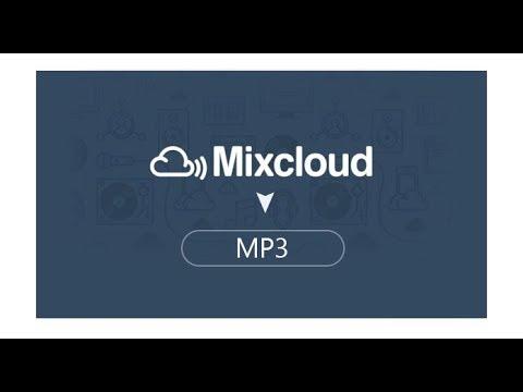 Cách Tải Nhạc Ở Mixcloud Thành Công MixCloud-downloader.com