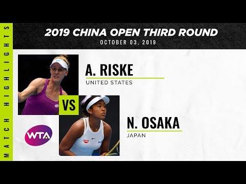 Alison Riske Vs. Naomi Osaka   2019 China Open Third Round   WTA Highlights