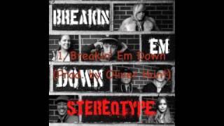 StereoType - Breakin