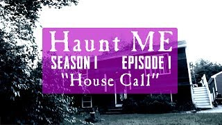 "Haunt ME - S1:E1 ""Ace of Wands"" (Training Episode)"
