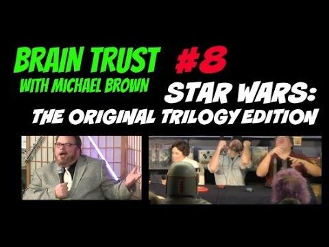 Star Wars: ORIGINAL TRILOGY Edition - BRAIN TRUST #8