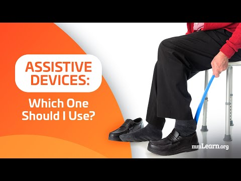 Assistive Devices:  Which One Should I Use?