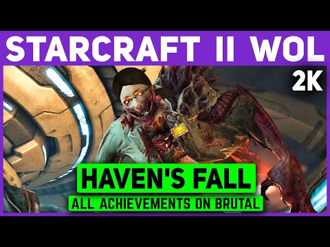 Starcraft 2 WOL - Haven's Fall - Brutal All Achievements - 1440p 60+ FPS