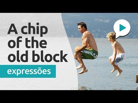 MINI-AULA DE INGLÊS | EXPRESSÕES #013: A CHIP OFF THE OLD BLOCK