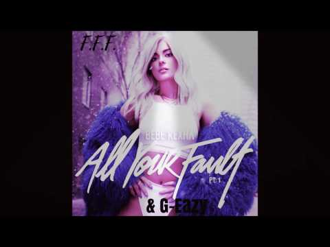 Bebe Rexha ft  G-Eazy   F.F.F ( Fuck Fake Friends)  (HQ AUDIO)