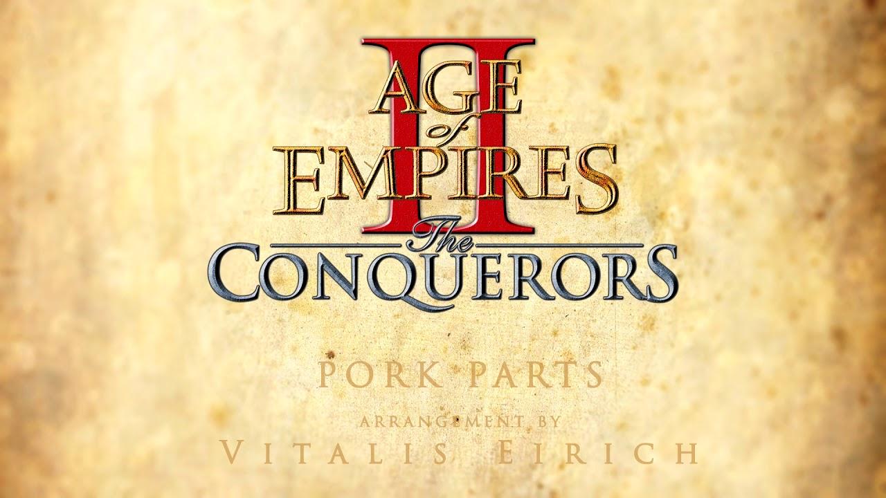Age of Empires 2 - Pork Parts (Arr. by Vitalis Eirich) #1