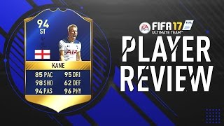 Fifa 17 | tots kane (94) player review!! w/gameplay & in-game stats
