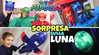 SORPRESA PJ MASKS: Andiamo sulla Luna con i SUPER PIGIAMINI